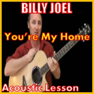 Learn to play You're My Home by Billy Joel   Movies and Videos   Educational