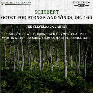 schubert: octet for strings and winds, op.166 -  cleveland quartet/tuckwell/brymer/gatt/martin