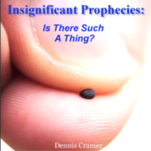 insignificant prophecies: is there such a thing?