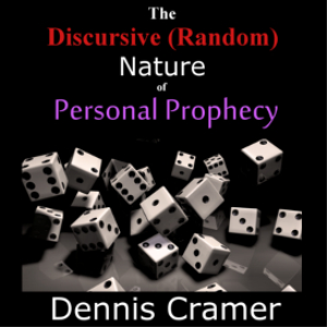 the discursive (random) nature of personal prophecy