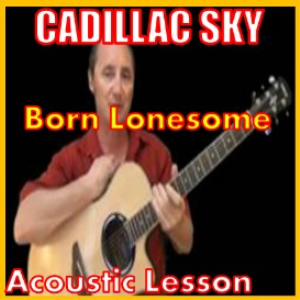 learn to play born lonesome by cadillac sky
