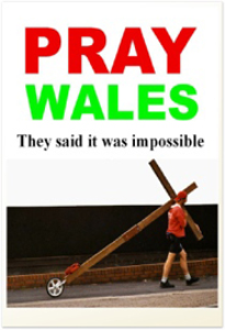 pray wales - they said it was impossible  (for amazon/kindle)