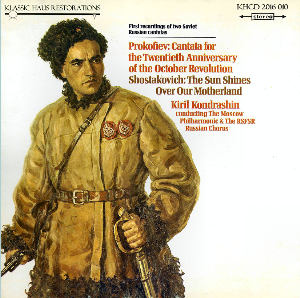 Prokofiev & Shostakovich Cantatas - Moscow Philharmonic Orchestra/RSFSR Chorus/Kiril Kondrashin | Music | Classical