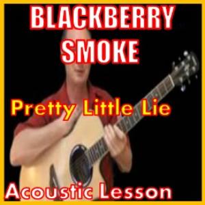 learn to play pretty little lie by blackberry smoke