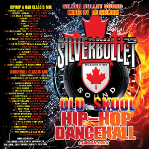 silver bullet sound - old school  hip-hop & dancehall mix (2016)