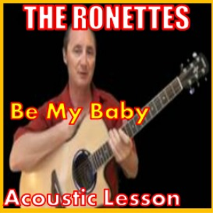 learn to play be my baby by the ronettes