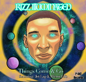 things come and go by rizz illuminated