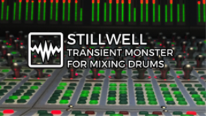 video - stillwell transient monster for mixing drums (tutorial and review)