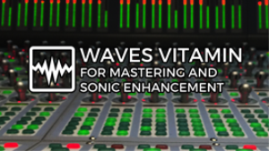 video - waves vitamin for mastering and sonic enhancement (tutorial and review)