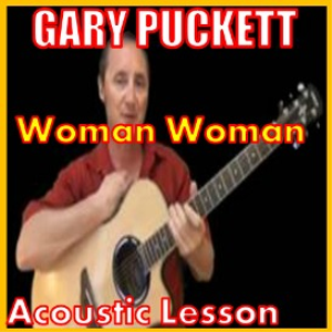 Learn to play Woman Woman by Gary Puckett | Movies and Videos | Educational