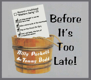 "CD-271 Billy Puckett & Tommy Dodd ""Before It's Too Late"" 