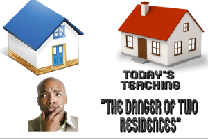 the danger of two residences