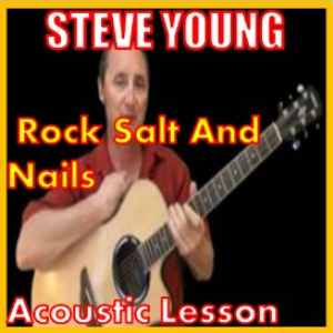 Learn to play Rock Salt And Nails by Steve Young | Movies and Videos | Educational