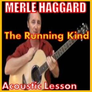 Learn to play The Running Kind by Merle Haggard | Movies and Videos | Educational