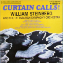 Curtain Calls! Pittsburgh Symphony Orchestra/William Steinberg | Music | Classical