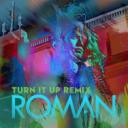 Roman - Turn It Up (Remix)   Music   Popular
