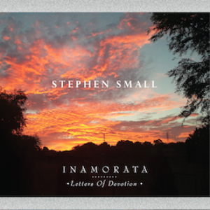 stephen small - inamorata : letters of devotion