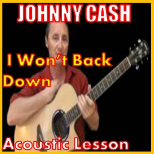 First Additional product image for - Learn to play I Won't Back Down by Johnny Cash