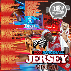 dj roy jersey 2000 dancehall mix