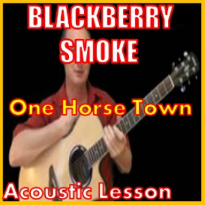 learn to play one horse town by blackberry smoke