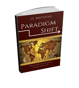 paradigm shift: restoring god's original perspective and purpose to his church- ebook (kindle format azw3)