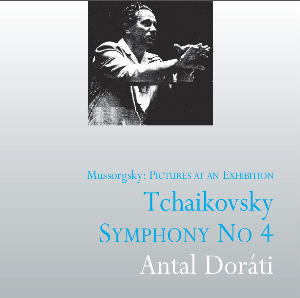 antal doráti conducts tchaikovsky & mussorgsky – the mono philips recordings