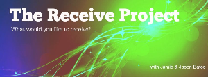 the receive project - receiving your desires