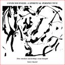 Consciousness: A Spiritual Perspective   eBooks   Religion and Spirituality