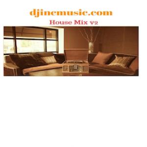 djincmusic House Mix v2 | Music | Dance and Techno