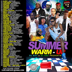dj roy & dj kaz summer warm-up dancehall mix vol.6