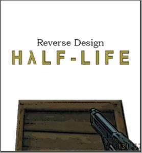 reverse design: half life