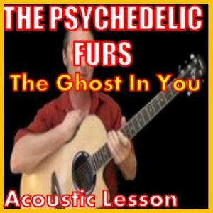 the ghost in you by the psychedelic furs