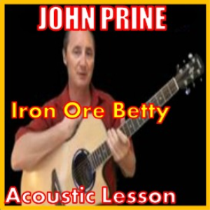 Learn to play Iron Ore Betty by John Prine | Movies and Videos | Educational