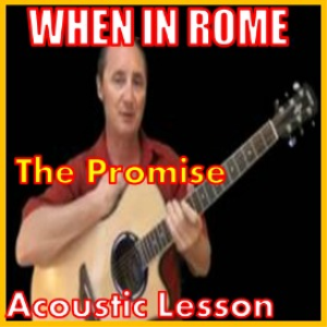 learn to play the promise by when in rome