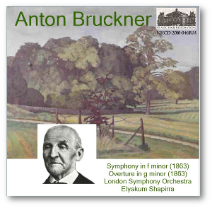 bruckner: symphony in f minor; overture in g minor -lso/shapirra