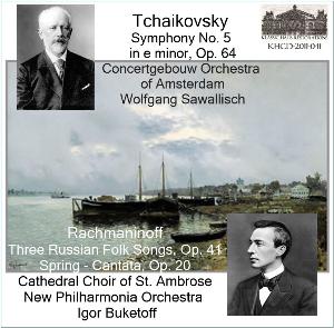 tchaikovsky: symphony no. 5-aco/sawallisch; rachmaninoff choral works - npo/buketoff
