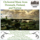 Orchestral Music from Denmark, Finland, and Norway   Music   Classical