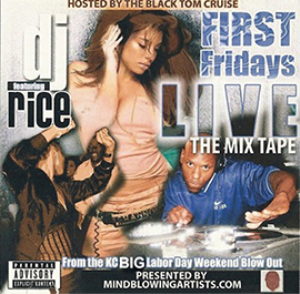 "dj-rice-""first fridays live""-the mixtape"