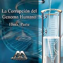La corrupcion del genoma humano 10ma parte | Audio Books | Religion and Spirituality