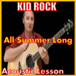 learn to play all summer long by kid rock