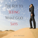The Key to Seeing What God Says Pt.1 | Other Files | Presentations