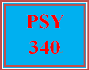 PSY 340 Entire Course | eBooks | Education