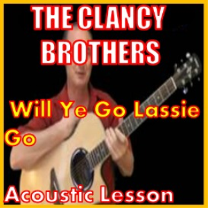 Learn to play Will Ye Go Lassie Go by The Clancy Brothers | Movies and Videos | Educational