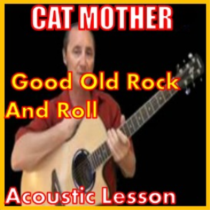 learn to play good old rock and rolll by cat mother