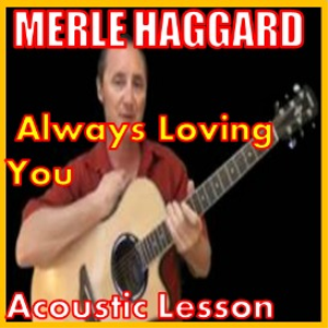 Learn to play Always Wanting You by Merle Haggard   Movies and Videos   Educational