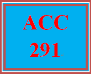 ACC 291 Entire Course | eBooks | Education