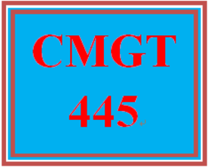 cmgt 445 entire course(including all weeks assignments and participations)