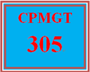 CPMGT 305 Entire Course | eBooks | Education