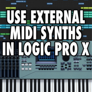 logic pro x - use external midi synthesizers and instruments (video tutorial)
