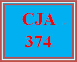 CJA 374 Entire Course | eBooks | Education